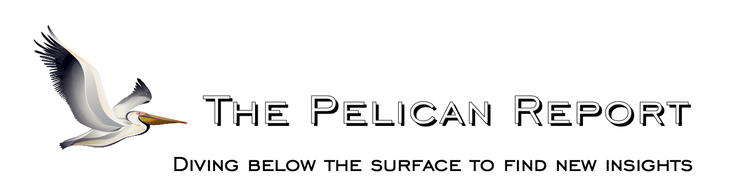 The Pelican Report